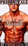 The Dangers: Maxwell (Prison Tale) (E...