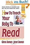 How to Teach Your Baby to Read: The G...