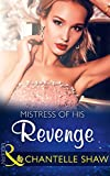 Mistress Of His Revenge (Mills & Boon Modern) (Bought by the Brazilian, Book 1)