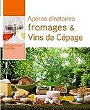 Apéros dînatoires Fromages et vins