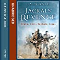 Jackals' Revenge Audiobook by Iain Gale Narrated by Stephen Thorne