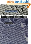 Fatigue of Materials (Cambridge Solid...