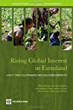 img - for Rising Global Interest in Farmland: Can It Yield Sustainable and Equitable Benefits? (Agriculture and Rural Development Series) book / textbook / text book