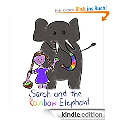 Sarah and the Rainbow Elephant: A story in Simple English for Young Beginners