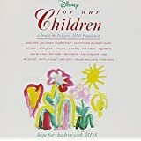 For Our Children - To Benefit The Pediatric AIDS Foundation -