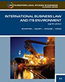 International Business Law and Its Environment (South-Western Legal Studies in Business Academic Series)