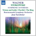 Wagner: Symphonic Syntheses By