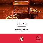 Bound | Vanda Symon