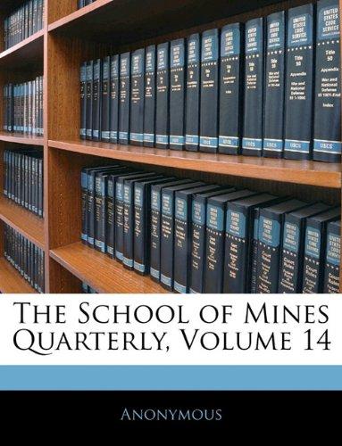 The School of Mines Quarterly, Volume 14