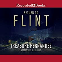 Return to Flint Audiobook by Treasure Hernandez Narrated by Diana Luke