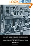 Old New York in Early Photographs (Ne...