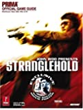 John Woo presents Stranglehold: Prima Official Game Guide (Prima Official Game Guides) (Prima Official Game Guides)