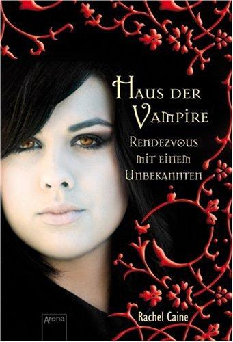 Haus der Vampire 03. Rendezvous mit einem Unbekannten