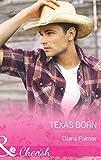Texas Born (Mills & Boon Cherish)