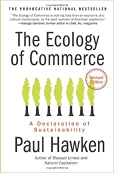 The Ecology of Commerce (1993 - pdf 8.67mb) - Paul Hawken