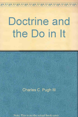 Doctrine and the Do in It