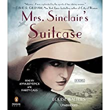 Mrs. Sinclair's Suitcase (       UNABRIDGED) by Louise Walters Narrated by Anna Bentinck, Karen Cass