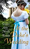 img - for At the Duke's Wedding (A romance anthology) book / textbook / text book