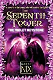 The Violet Keystone (The Seventh Tower)