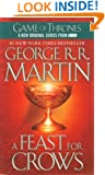 A Feast for Crows: A Song of Ice and Fire (Game of Thrones)