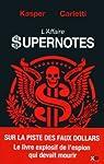L'affaire supernotes par Kasper