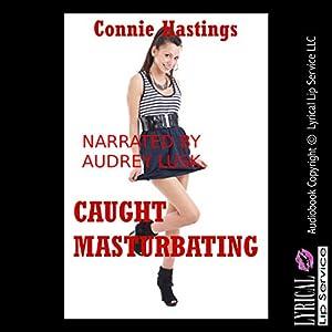 Caught Masturbating Audiobook