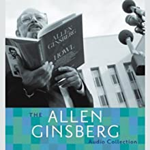 The Allen Ginsberg Audio Collection (       ABRIDGED) by Allen Ginsberg Narrated by Allen Ginsberg