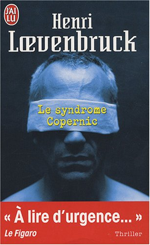 Le Syndrome Copernic - Henri Loevenbruck