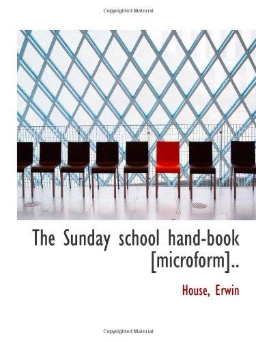 The Sunday school hand-book [microform]..