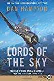 Lords of the Sky LP: Fighter Pilots and Air Combat, from the Red Baron to the F-16