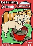 Level 1b (Learning 2 Read Phonics Level 1) 4 Mini Stories