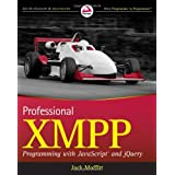 Professional XMPP Programming with JavaScript and jQuery (Wrox Programmer to Programmer)by Jack Moffitt