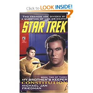 Constitution (Star Trek: My Brother's Keeper, Book 2) by Michael Jan Friedman