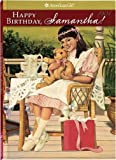 Happy Birthday, Samantha: A Springtime Story (American Girls Collection)