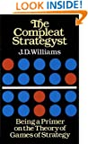 The Compleat Strategyst: Being a Primer on the Theory of Games of Strategy (Dover Books on Mathematics)