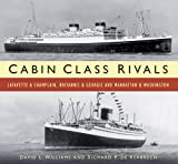 Cabin Class Rivals: Lafayette & Champlain, Britannic & Georgic and Manhattan & Washington