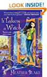 It Takes A Witch (Wishcraft Mysteries)
