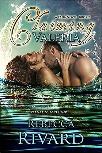 Claiming Valeria by Rebecca Rivard