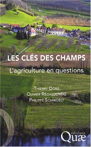 Les clés des champs : L'agriculture en questions