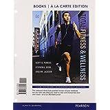 Total Fitness & Wellness, Books a la Carte Edition (6th Edition) ~ Scott K. Powers