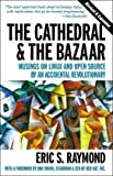 img - for The Cathedral & the Bazaar: Musings on Linux and Open Source by an Accidental Revolutionary By Eric S. Raymond book / textbook / text book