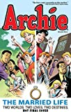 Archie: The Married Life Book 6 (The Married Life Series)