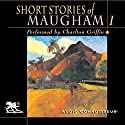 Short Stories of William Somerset Maugham, Volume 1 Audiobook by W. Somerset Maugham Narrated by Charlton Griffin