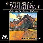 Short Stories of William Somerset Maugham, Volume 1   W. Somerset Maugham