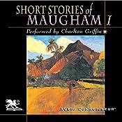Short Stories of William Somerset Maugham, Volume 1 | [W. Somerset Maugham]