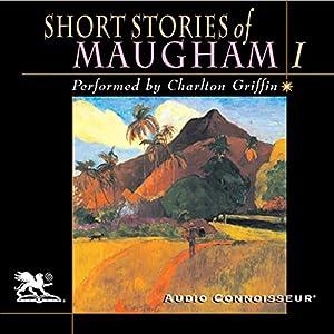 Short Stories of William Somerset Maugham, Volume 1 Audiobook