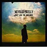 Poet & The Dreamerby Neville Skelly