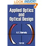 Applied Optics and Optical Design, Part One (Dover Books on Physics)