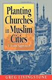 Planting Churches in Muslim Cities: A Team Approach