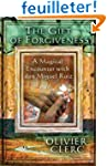 The Gift of Forgiveness: A Magical En...